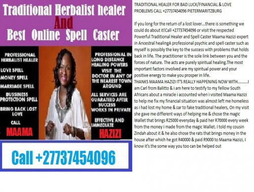 TRADITIONAL HEALER FOR BAD LUCK/FINANCIAL & MARRIAGE PROBLEMS +27737454096, Pietermaritzburg -  South Africa