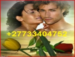 +27733404752 NO.1 BLACK MAGIC EXPERT WITH POWERFUL LOVE SPELLS CALL ON