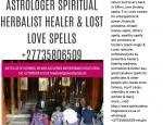 ASTROLOGER SPIRITUAL HERBALIST HEALER & LOST LOVE SPELLS +27735806509