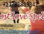 Powerful Love spell caster +27788889342 world's No1 black magic expert.